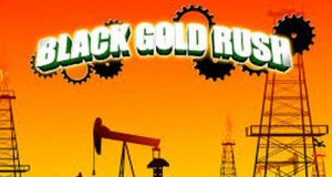 Black Gold Rush