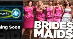 microgaming bridesmaids