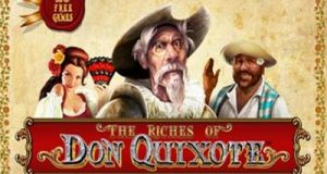 The riches of don quixote φρουτάκι