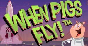 When Pigs Fly φρουτάκι 2